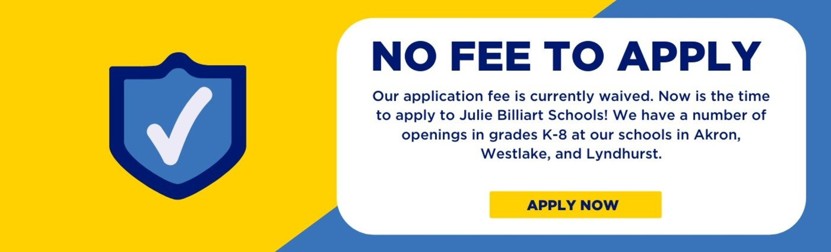 No Fee to Apply